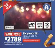 "Skyworth 32"" HD Ready LED TV 32E2000"