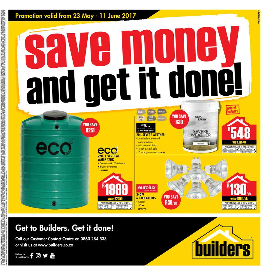 Builders : Save Money And Get It Done (23 May -11 June 2017)