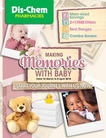 Dis-Chem : Making Memories With Baby (16 March - 8 April 2018), page 1