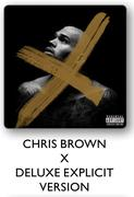 Chris Brown X Deluxe Explicit Version CDs-Each