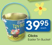 Clicks Easter Tin Bucket