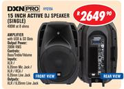 DXN PRO 15 Inch Active DJ Speaker (Single) HYQ15A 400W At 8 ohms