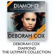 Deborah Cox Diamond The Ultimate Collection-For 2